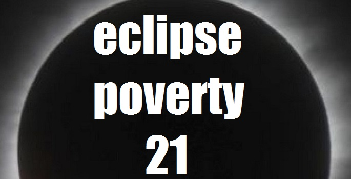 Eclipse Poverty 21